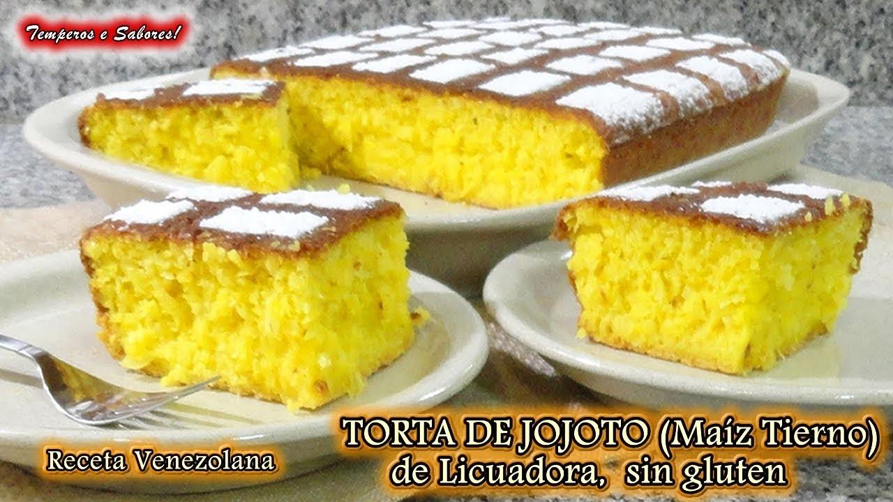 TORTA DE MAIZ TIERNO, JOJOTO, de Licuadora, sin Gluten, receta venezolana