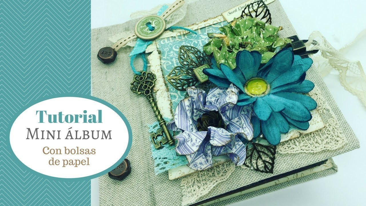 Tutorial mini álbum con bolsas de papel