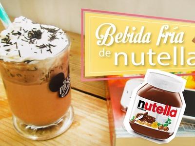 BEBIDA FRÍA DE NUTELLA | BEBIDAS FRIAS | CookingPaper