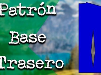 Cómo hacer el Patrón (Molde) Base Trasero Paso a paso