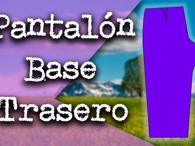 Cómo hacer el Patrón (Molde) del Pantalón Base Trasero Paso a Paso