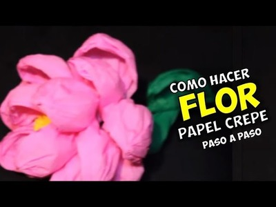 Como hacer Flor de Papel Crepé. Paso a paso. HD