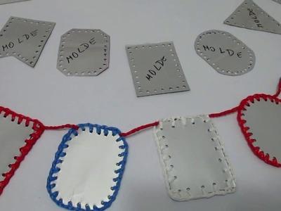 COMO HACER GUIRNALDAS DE CARTÓN TETRA PAK Letreros para fiestas Patrias Chilenas Tejido a Crochet