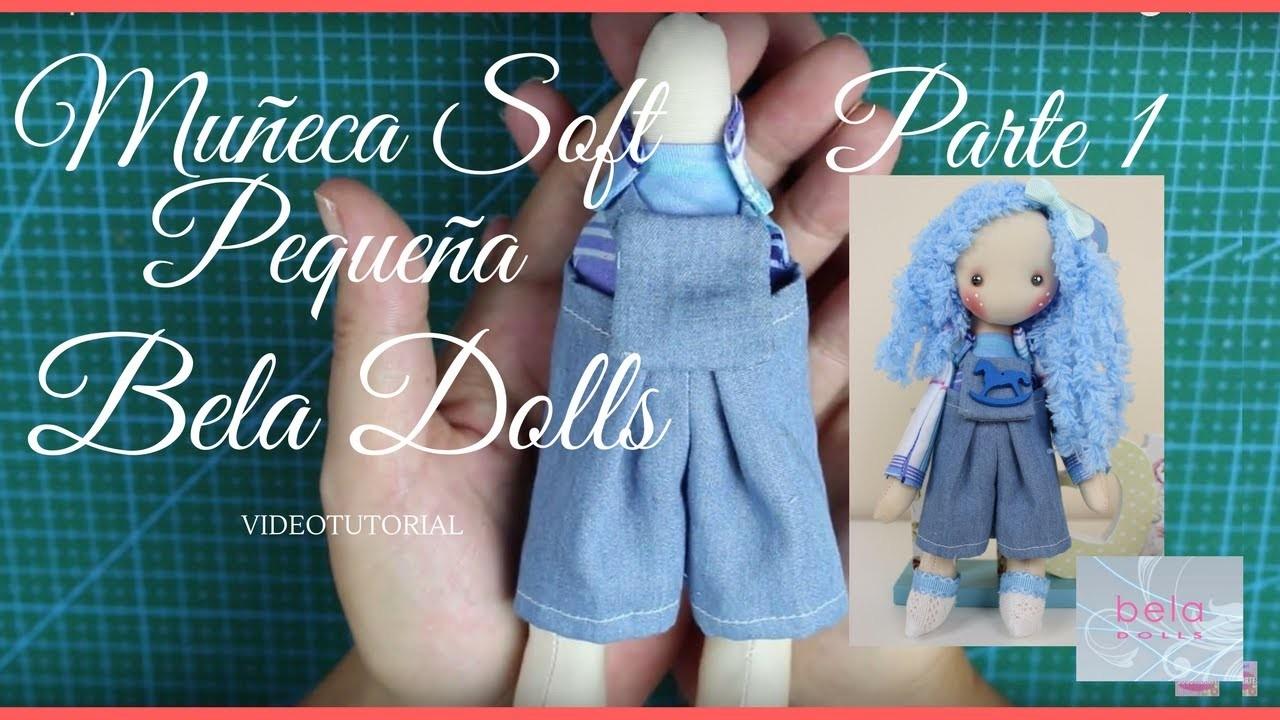Como hacer una  Muñeca Soft Pequeña Parte 1 - Bela Dolls - Como hacer un peto vaquero para muñeca