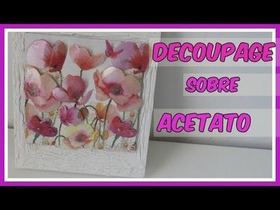 Decoupage en relieve con acetato (3D) -Tutorial - DIY