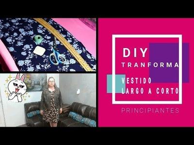 DIY. VESTIDO LARGO A CORTO (PRINCIPIANTES)