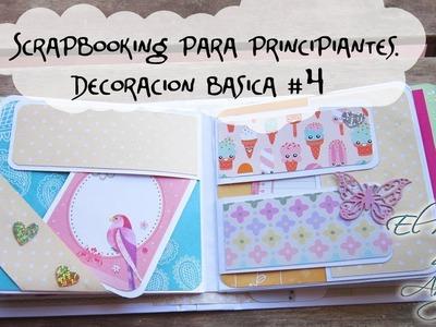 #4 Curso scrapbooking para principiantes - Como decorar tu album muy facil