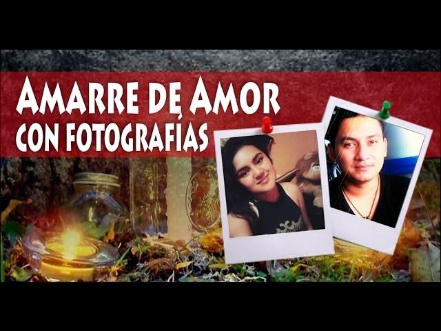 Amarre de Amor con Foto