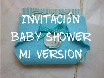 Fácil Invitación para baby shower. Mi versión. Celeste.Varón