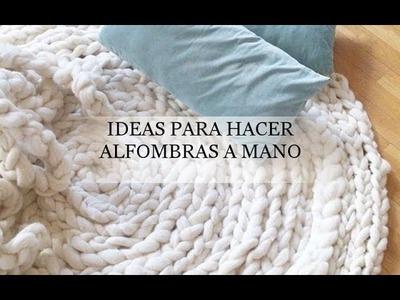 Ideas para hacer alfombras a mano