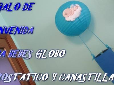 Manualidad original regalo de bienvenida para #bebés globo aerostatico