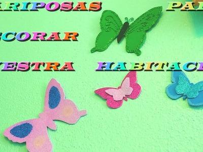 Mariposas de goma eva y brillantina para #decorar nuestra habitacion