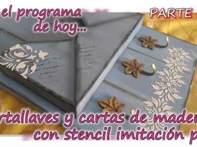 PORTALLAVES Y CARTAS DE MADERA CON STENCIL IMITACION PALE  Parte 2.3