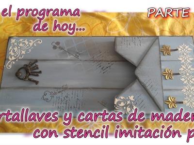 PORTALLAVES Y CARTAS DE MADERA CON STENCIL IMITACION PALE  Parte 3.3