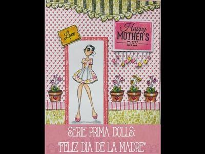 Serie Prima Doll: ¡Feliz día de la madre!
