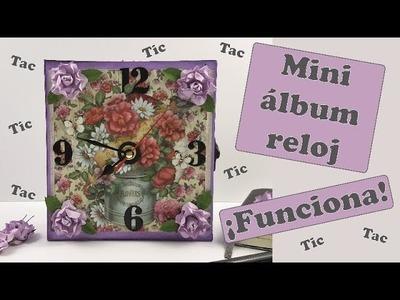 Tutorial: Mini álbum reloj ¡que funciona de verdad!