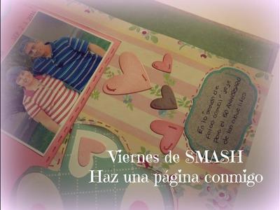 Viernes de SMASH Book - Haz una página conmigo SESIONES DE FOTOS