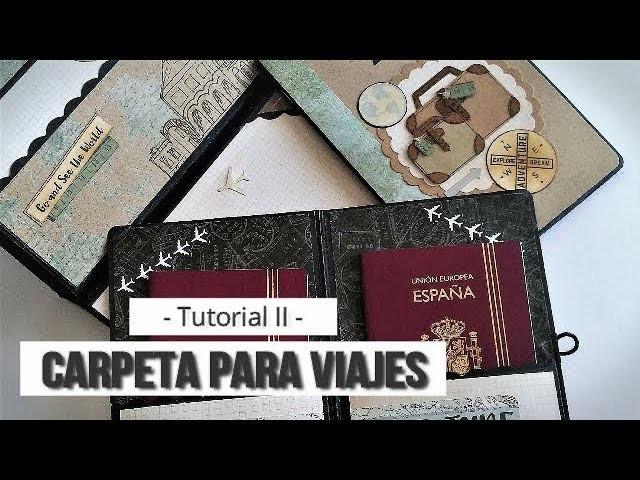 CARPETA ARCHIVADORA PARA VIAJES. INTERIOR Y TIPS MALETAS - TUTORIAL   LLUNA NOVA SCRAP