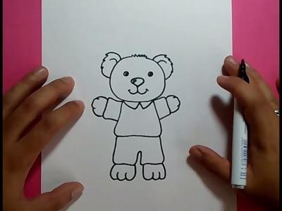 Como dibujar un oso de peluche paso a paso 18 | How to draw a teddy bear 18