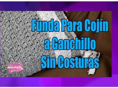 DIY. Cojín Tejido A Ganchillo Sin Costuras.Crochet Cushion