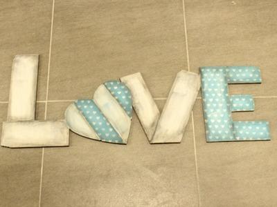 Letras Love dayka trade tecnicas de decoración El Rincón de Noe