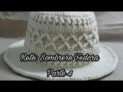 RETO: SOMBRERO FEDORA - PARTE 4