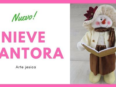 SEÑORA NIEVE CANTORA | ARTE JESICA| MUÑEQUERIA NAVIDEÑA