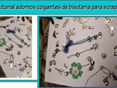 Tutorial adornos colgantes para scrap   realizados en bisuteria