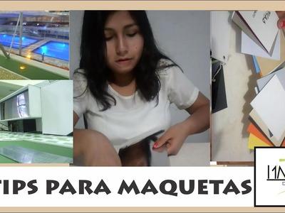 5 TIPS PARA MAQUETAS|#TRAZOSDEENSUEÑO