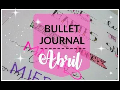 BULLET JOURNAL: Portada Abril. Dias de la Semana