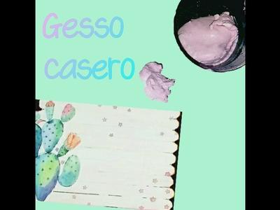 COMO HACER GESSO CASERO || FACIL