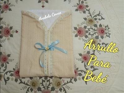 Cómo hacer un ARRULLO para BEBÉ fácil DIY  baby receiving blanket easy