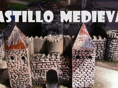 Como hacer un castillo medieval , how to make a model of a castle