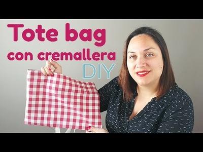 Cómo hacer una Tote Bag con cremallera