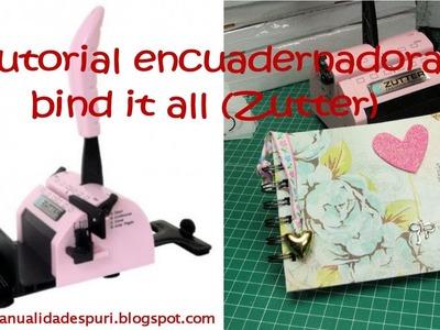Encuadernacion y uso de la bind it all
