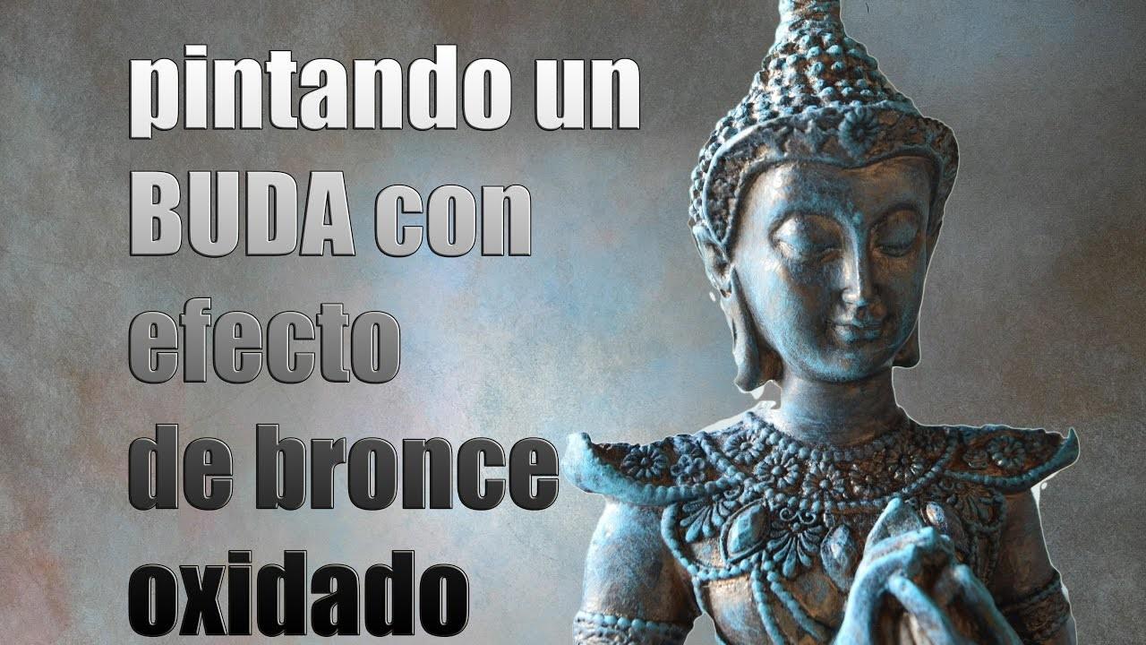 PINTANDO UN BUDA CON EFECTO DE BRONCE OXIDADO