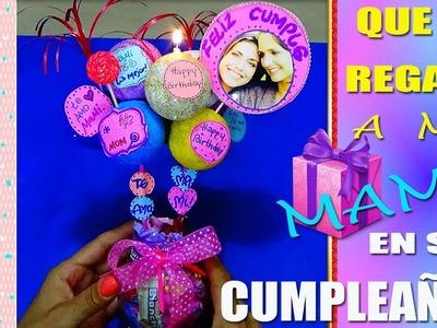 Que le Regalo a mi Mamà en su Cumpleaños - Gift for my Mom - Creaciones Betina