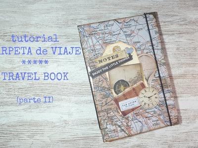 Tutorial: Carpeta de Viaje.Travel Book (parte II)
