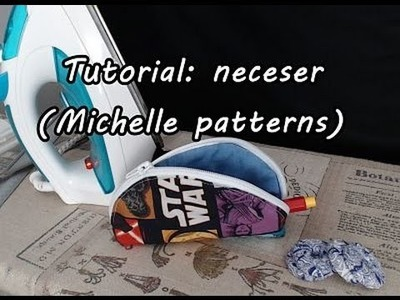 #Tutorial: coser un neceser (Michelle patterns)