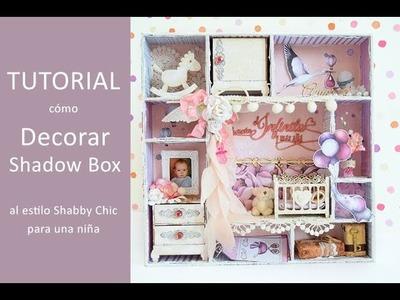Tutorial de un shadow box para un bebé, estilo Shabby Chic.