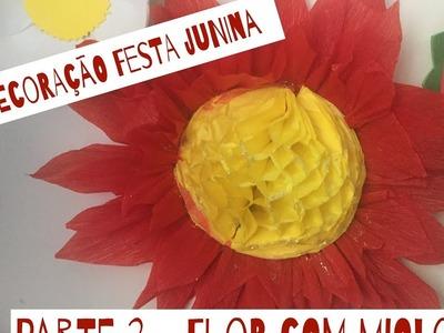 TUTORIAL FLOR DE PAPEL CREPOM!! Especial Festa Junina parte 2