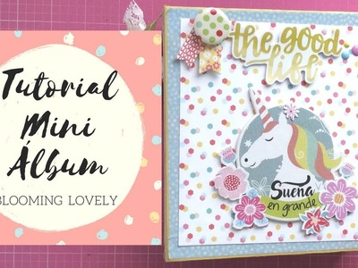 Tutorial Mini Álbum Blooming Lovely | Scrapbooking