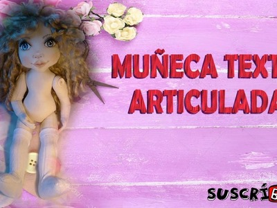 Tutorial muñeca articulada de tela 3