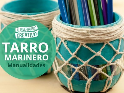 Tutorial: Tarro marinero decorado con cuerda