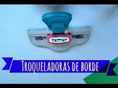 Usos alternativos de troqueladoras II. Troqueladoras de borde