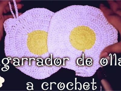 Agarrador de ollas en forma de huevo estrellado TUTORIAL PASO A PASO A CROCHET by Alexandra Sacasa