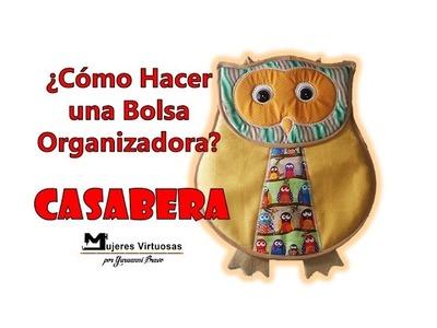 Como hacer una bolsa organizadora CASABERA PANERA de Buho