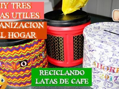 DIY ORGANIZACIO DE CASA | RECICLAR | LATAS DE CAFE