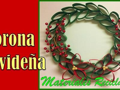Especial de Navidad. Corona con Materiales Reciclables.☼▲▼