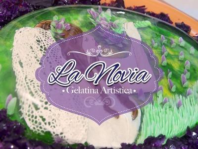 """La Novia"" Gelatina Artistica paso a paso."